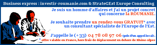 Offre business express : www.investir-roumanie.com & StrateGEst Europe Consulting France